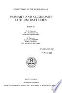 Proceedings of the Symposium on Primary and Secondary Lithium Batteries