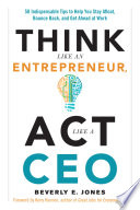 Think Like an Entrepreneur  Act Like a CEO