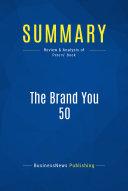 Summary: The Brand You 50 ebook