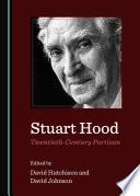 Stuart Hood Twentieth Century Partisan