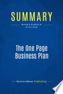 Summary  The One Page Business Plan