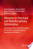 """Advances in Structural and Multidisciplinary Optimization: Proceedings of the 12th World Congress of Structural and Multidisciplinary Optimization (WCSMO12)"" by Axel Schumacher, Thomas Vietor, Sierk Fiebig, Kai-Uwe Bletzinger, Kurt Maute"