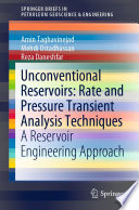 Unconventional Reservoirs  Rate and Pressure Transient Analysis Techniques Book