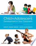 Child And Adolescent Development In Your Classroom Topical Approach