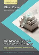 The Manager s Guide to Employee Feedback