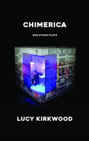 Chimerica and Other Plays