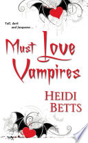 Must Love Vampires Book