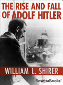 The Rise and Fall of Adolf Hitler Pdf/ePub eBook