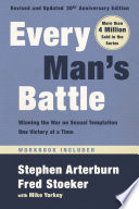 Every Man s Battle  Revised and Updated 20th Anniversary Edition