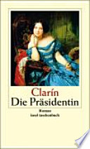 """Die"" Präsidentin  : Roman"