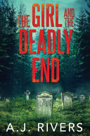 The Girl and the Deadly End Book PDF