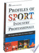 Profiles of Sport Industry Professionals