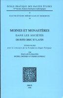 Moines et monastères dans les sociétés de rite grec et latin