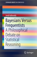 Bayesians Versus Frequentists