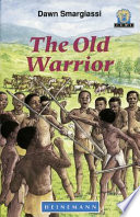 Books - Junior African Writers Series Lvl 3: Old Warrior, The | ISBN 9780435892364