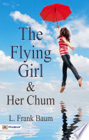 The Flying Girl and Her Chum