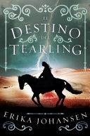 El destino del Tearling (La Reina del Tearling 3)