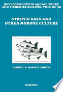 Striped Bass And Other Morone Culture Book PDF