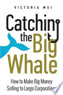 Catching the Big Whale