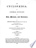 The Cyclop  dia  Or  Universal Dictionary of Arts  Sciences  and Literature