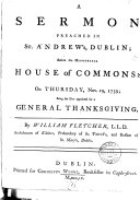 A Sermon, Preached in St. Andrew's, Dublin; Before the Honourable House of Commons