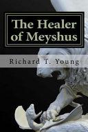 Pdf The Healer of Meyshus