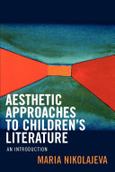 Aesthetic Approaches to Children's Literature