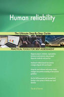 Human Reliability the Ultimate Step By Step Guide Book
