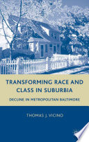 Transforming Race and Class in Suburbia