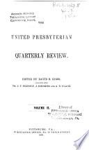 The United Presbyterian Quarterly Review Book PDF