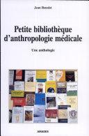 Petite bibliothèque d'anthropologie médicale [Pdf/ePub] eBook