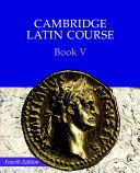 Cambridge Latin Course Book 5 Student's Book