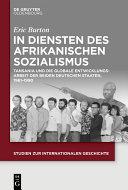Öffnen Sie das Medium In Diensten des Afrikanischen Sozialismus von Burton, Eric im Bibliothekskatalog