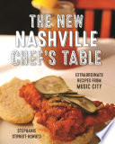 The New Nashville Chef s Table