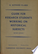 Guide For Research Students Working On Historical Subjects