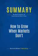 Summary  How to Grow When Markets Don t