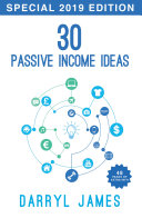 30 Passive Income Ideas   How to achieve financial freedom In 2019  2nd Edition
