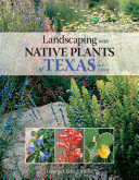 Landscaping with Native Plants of Texas - 2nd Edition