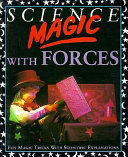 Science Magic with Forces