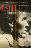 Ishi in Two Worlds, 50th Anniversary Edition