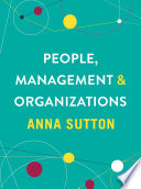 """PEOPLE, MANAGEMENT AND ORGANIZATIONS"" by ANNA SUTTON"