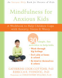 Mindfulness for Anxious Kids Pdf/ePub eBook