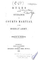 Rules for the Guidance of Courts Martial in the Bombay Army