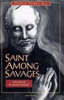 Saint Among Savages
