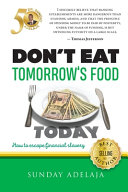 Don t Eat Tomorrow s Food Today