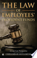 The Law of Employees' Provident Funds