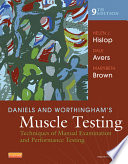 """""""Daniels and Worthingham's Muscle Testing E-Book: Techniques of Manual Examination and Performance Testing"""" by Helen Hislop, Dale Avers, Marybeth Brown"""
