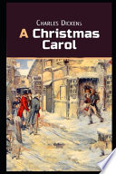 A Christmas Carol. In Prose. Being a Ghost Story of Christmas BY Charles Dickens