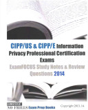 CIPP/US & CIPP/E Information Privacy Professional Certification Exams