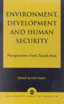 Environment  Development  and Human Security